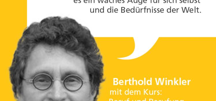 """Kursportrait: Beruf und Berufung – Karriere mit Herz? Eine """"road map"""" zur eigenen Vision, Mission und Profession"""